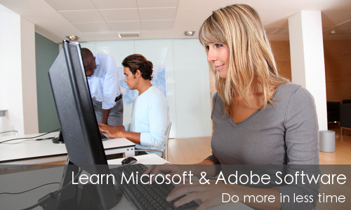Learn Microsoft and Adobe software. Do more in less time.