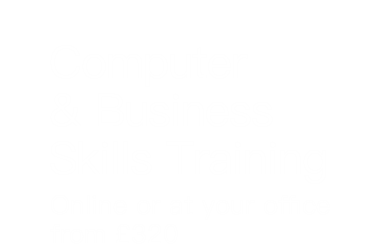 Computer & business skills training at your office from £300